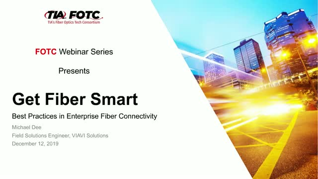 Best Practices in Enterprise Fiber Connectivity