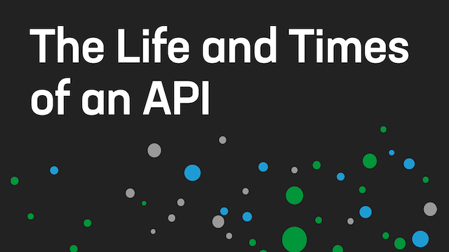 The Life and Times of an API [APAC]