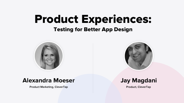 Product Experiences: A/B Testing for Better App Design