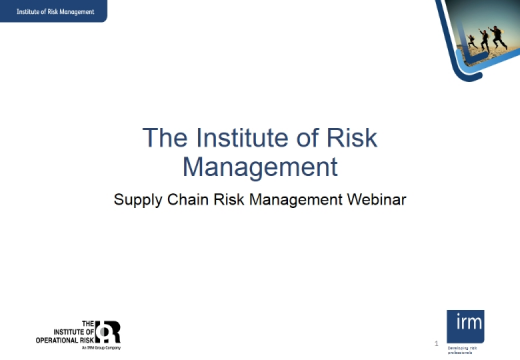 IRM Webinar - Latest thinking in supply chain risk management