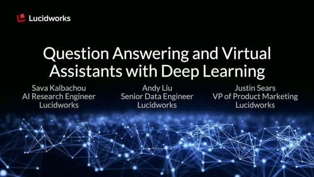 Question Answering and Virtual Assistants with Deep Learning