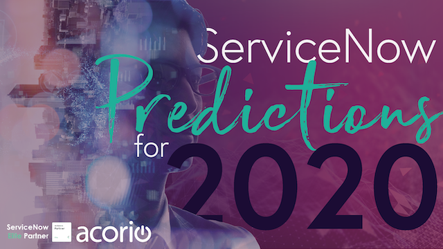 ServiceNow Predictions for 2020