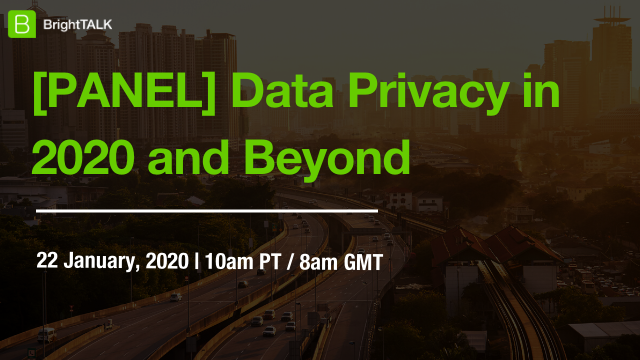Data Privacy in 2020 and Beyond