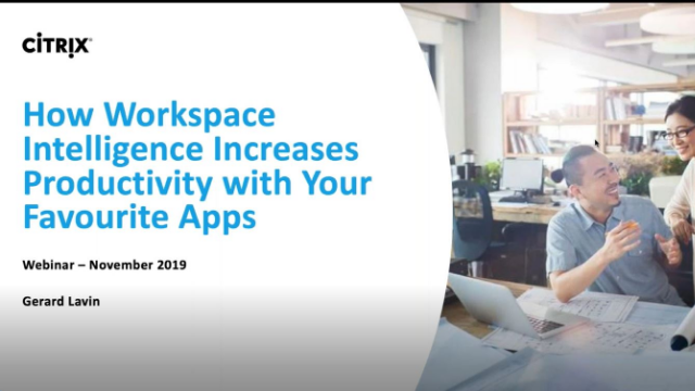How The Intelligent Workspace Increases Productivity With Your Favorite App