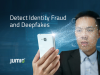 How Identity Verification & Liveness Detection Detect Identity Fraud & Deepfakes