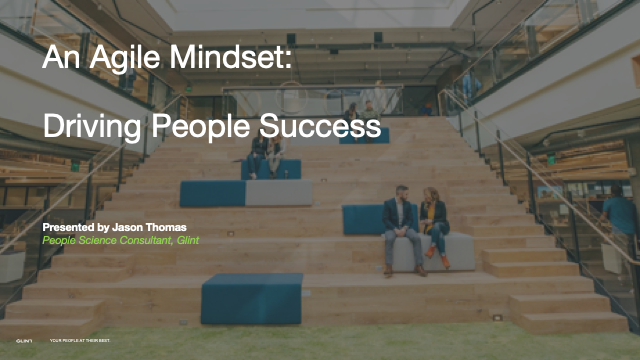 An Agile Mindset: Driving People Success