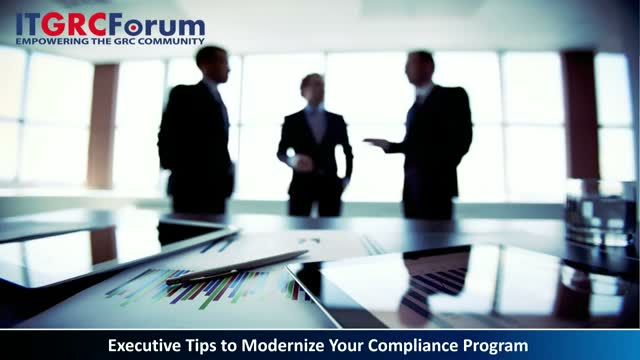 Executive Tips to Modernize Your Compliance Program