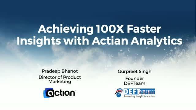Achieving 100X Faster Insights with Actian Analytics