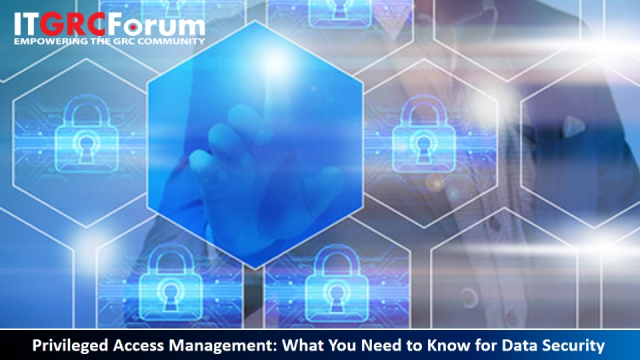 Earn CPE| Privileged Access Management: What You Need to Know for Data Security