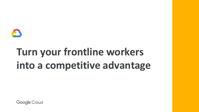 Turn your frontline workers into a competitive advantage