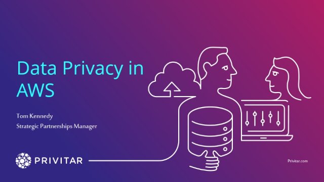 Baking Privacy into your Processes with AWS