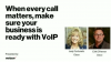 When every call matters, make sure your business is ready with VoIP