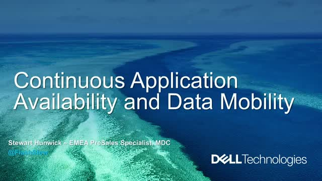 Continuous Application Availability & Data Mobility