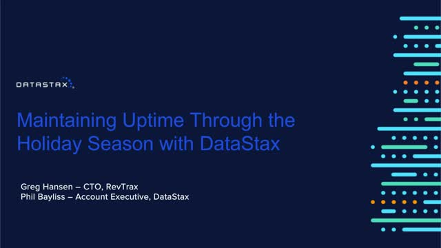 Maintaining 100% Uptime through the Holidays with DataStax