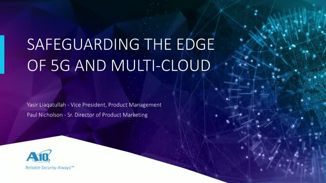 Safeguarding the Edge of 5G and Multi-cloud