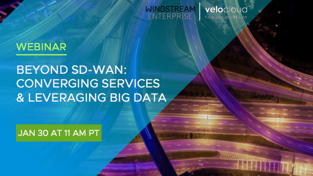 Beyond SD-WAN: Converging Services & Leveraging Big Data