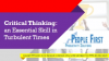 Critical Thinking: an Essential Skill in Turbulent Times
