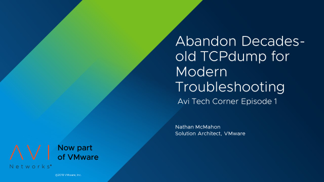 How to Abandon Decades-old TCPdump for Modern Troubleshooting