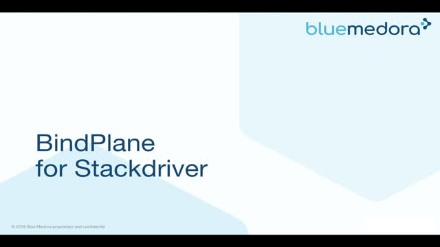 BindPlane for StackDriver Demo | Blue Medora