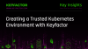 Creating a Trusted Kubernetes Environment with Keyfactor