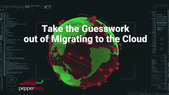 Take the Guesswork out of Migrating to the Cloud