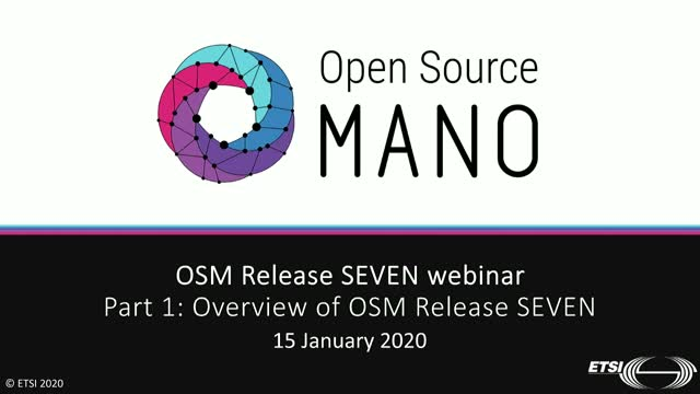 Part 1: Overview of OSM Release SEVEN.