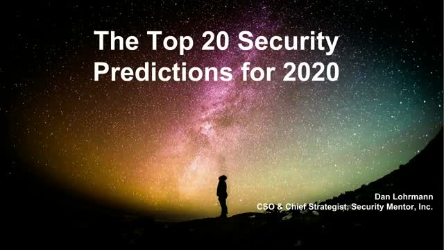 The Top 20 Security Predictions for 2020