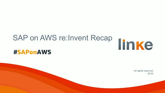 Summary and Analysis of SAP on AWS: Re:Invent 2019 Recap