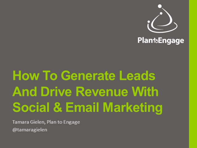 How to Generate Leads & Drive Revenues with Social and Email Marketing