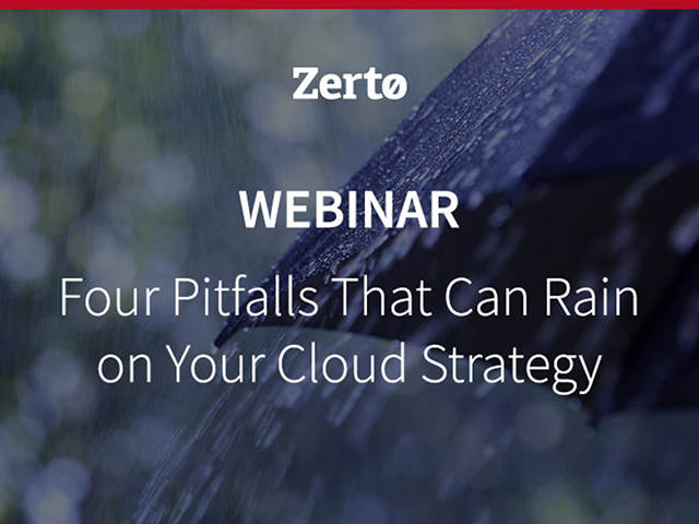 Four Pitfalls That Can Rain On Your Cloud Strategy