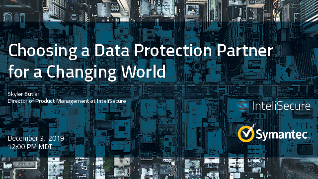 Choosing a Data Protection Partner for a Changing World