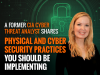 A Former CIA Threat Analyst Shares Security Practices You Should Be Implementing