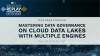 'Best of 2019' (AMERS) - Mastering Data Governance on Cloud Data Lakes