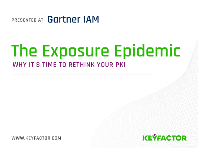 The Exposure Epidemic: Why It's Time to Rethink Your PKI