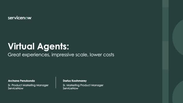 ServiceNow Virtual Agent: Great Experiences, Impressive Scale, Lower Costs