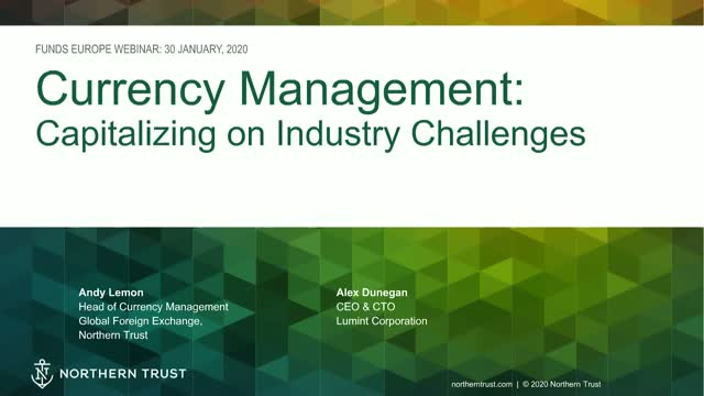 Currency Management: Capitalizing on Industry Challenges