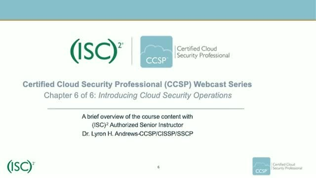CCSP Webcast Series: Chapter 6 of 6