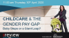 Childcare & the Gender Pay Gap – Baby Steps or a Giant Leap?