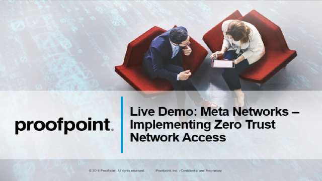 Live Demo: Meta Networks – Implementing Zero Trust Network Access