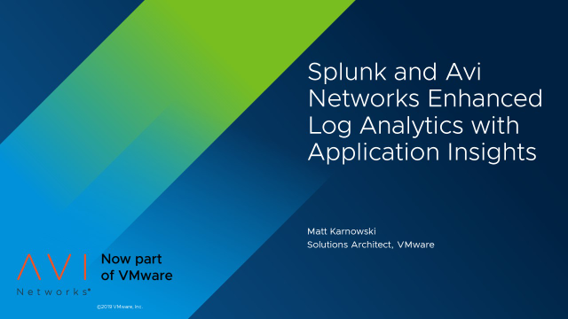 Enhanced Log Analytics with Application Insight: Splunk and Avi Networks