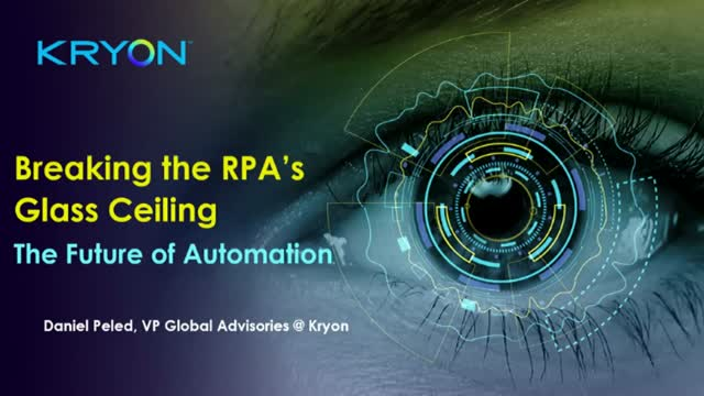 Breaking RPA's Glass Ceiling - The Future of Automation