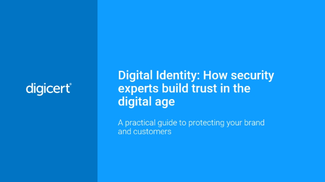 Digital Identity: How security experts build trust in the digital age