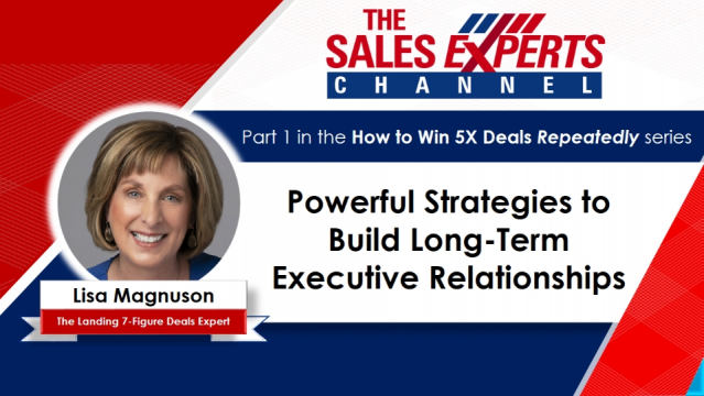Powerful Strategies to Build Long-Term Executive Relationships