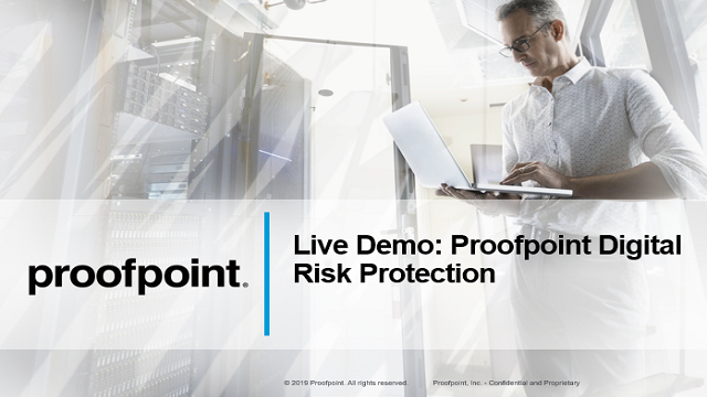 Live Demo: Proofpoint Digital Risk Protection