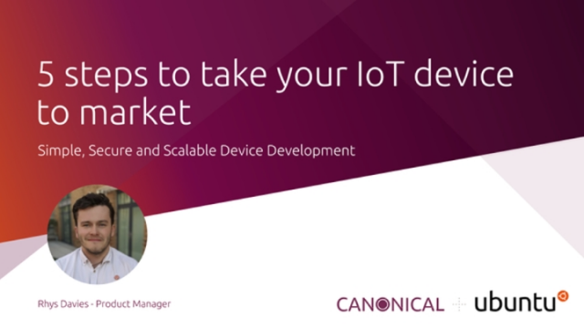 5 steps to take your IoT device to market