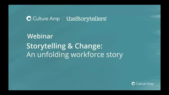 Storytelling & Change: An unfolding workforce story