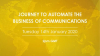 Journey to Automate the Business of Communications