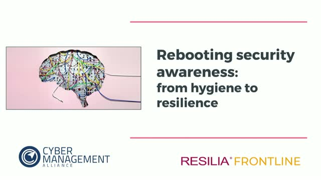 Rebooting security awareness: from hygiene to resilience