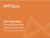 Smart Collaboration - Making Metadata Matter (Even for Business Users!)