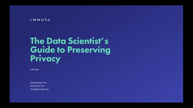 The Data Scientist's Guide to Preserving Privacy